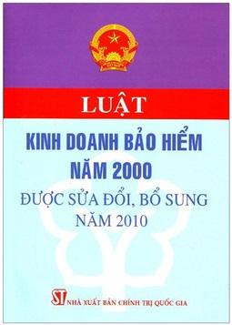 luat-kinh-doanh-bao-hiem-nam-2000-duoc-sua-doi-bo-sung-nam-2010-1463199502