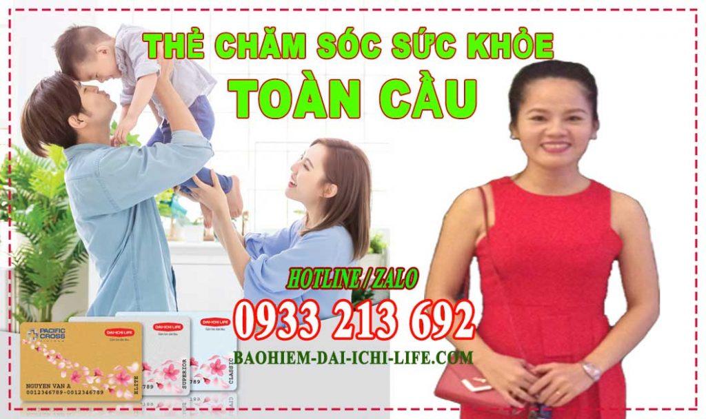 Thẻ chăm sóc sức khỏe toàn cầu Dai-ichi-life Việt Nam. TVTC Daiichi qua hotline zalo 0933 213 692 - Bảo hiểm nhân thọ Nhật Bản.