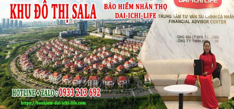 Cư dân khu đô thị Sala mua BHNT Dai-ichi, thẻ chăm sóc sức khỏe toàn cầu ở đâu ?